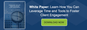 Banner - White Paper 1 - Leveraging Time and Tools to Foster Client Engagement