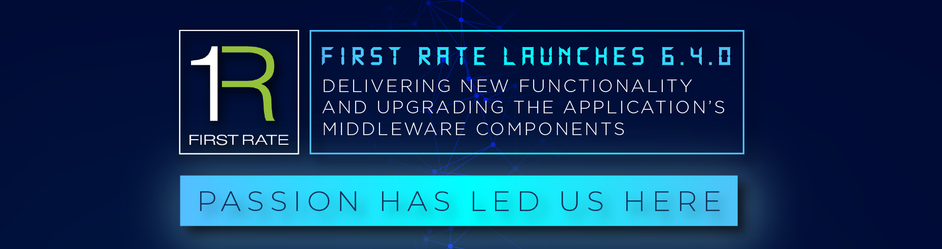 First Rate Launches 6.4.0- Infographic Highlights